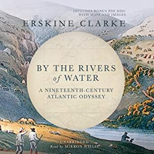 By the Rivers of Water Audiobook