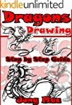 Dragons Drawing: Step by Step Guide (...