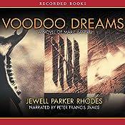 Voodoo Dreams: A Novel of Marie Laveau | Jewell Parker Rhodes