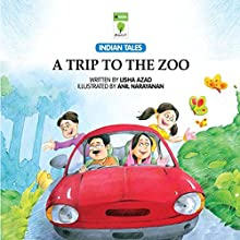 A Trip to the Zoo (       UNABRIDGED) by Lisha Azad Narrated by Kirtana Kumar