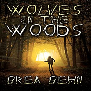 Wolves in the Woods Audiobook