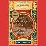 The Kidnapping of Edgardo Mortara | David I. Kertzer