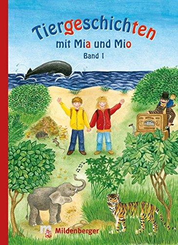 tiergeschichten-mit-mia-und-mio-band-1-uberarbeitete-ausgabe-gestalterisch-an-die-neuausgabe-der-sil
