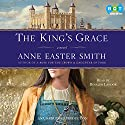 The King's Grace (       UNABRIDGED) by Anne Easter Smith Narrated by Rosalyn Landor