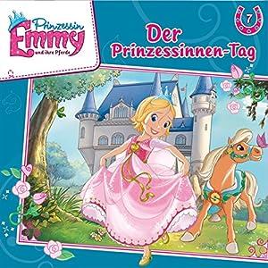 Der Prinzessinnen-Tag (Prinzessin Emmy und ihre Pferde 7) Hörspiel