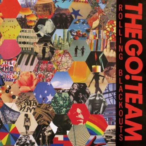 The Go! Team - Rolling Blackouts - Zortam Music