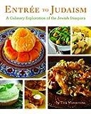 Entree to Judaism: A Culinary Exploration of the Jewish Diaspora