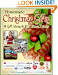 Homemade Christmas Gifts: 14 Gift Ide...