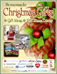 Homemade Christmas Gifts: 14 Gift Ide...