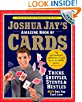 The Amazing Book of Cards: Tricks, Sh...