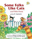 img - for Some Folks Like Cats: And Other Poems book / textbook / text book