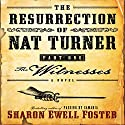 The Resurrection of Nat Turner, Part 1: The Witness Audiobook by Sharon E. Foster Narrated by John McLain