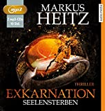 Exkarnation - Seelensterben: Thriller