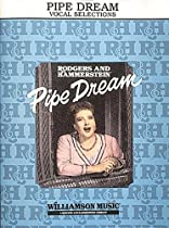 Pipe Dream (Vocal Selections)