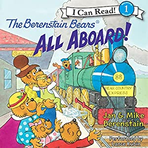 The Berenstain Bears: All Aboard! Audiobook