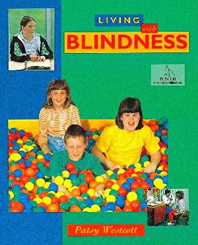 Blindness Living With