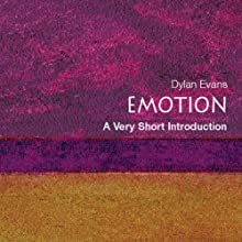 Emotion - The Science of Sentiment: A Very Short Introduction (       UNABRIDGED) by Dylan Evans Narrated by Donald Corren
