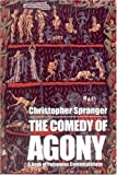 img - for The Comedy of Agony: A Book of Poisonous Contemplations book / textbook / text book
