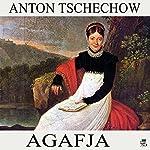 Agafja | Anton Tschechow