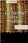 La richesse des Mulliez : Exploitatio...