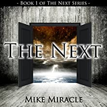 The Next Audiobook by Mike Miracle Narrated by Elizabeth Phillips