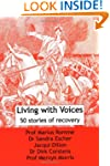 Living with Voices: 50 Stories of Rec...
