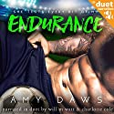 Endurance Audiobook by Amy Daws Narrated by Will M. Watt, Charlotte Cole