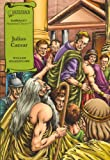 William Shakespeare Julius Caesar (Illustrated Classics Shakespeare)
