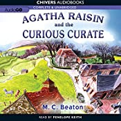 Agatha Raisin and the Case of the Curious Curate: Agatha Raisin, Book 13 | M. C. Beaton