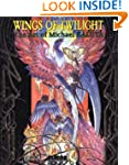 Wings of Twilight: The Art of Michael...