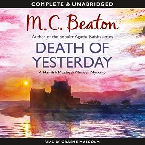 Death of Yesterday: A Hamish Macbeth Murder Mystery | [M. C. Beaton]