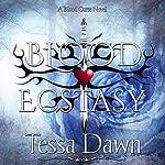 Blood Ecstasy: Blood Curse Series, Book 8 | Tessa Dawn