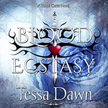 Blood Ecstasy: Blood Curse Series, Book 8 Audiobook by Tessa Dawn Narrated by Eric G. Dove