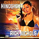 John Logan: Hindsight | Rick Nichols
