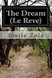 img - for The Dream (Le Reve) book / textbook / text book