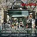 Écoute audio - La presse française. 8/2011: Französisch lernen Audio - Die französischen Wochenzeitschriften Audiobook by  div. Narrated by  div.