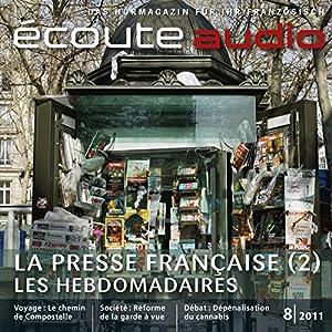 Écoute audio - La presse française. 8/2011 Hörbuch