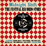 Midnight Shift: The Festival Records...