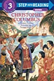 img - for Christopher Columbus (Step into Reading, Step 3, Grades 1-3) book / textbook / text book