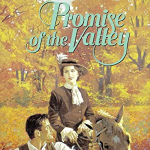 Promise of the Valley: Westward Dreams, Book 2   [Jane Peart]