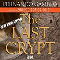 The Last Crypt Audiobook by Fernando Gamboa Narrated by Joe Lewis