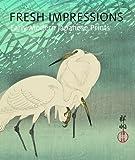 Fresh Impressions: Early Modern Japanese Prints