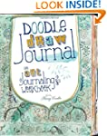 Doodle, Draw, Journal: An Art Journal...