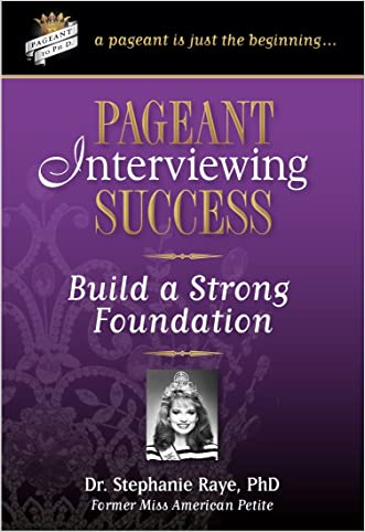 Pageant Interviewing Success: Build a Strong Foundation