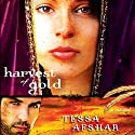 Harvest of Gold (       UNABRIDGED) by Tessa Afshar Narrated by Laural Merlington