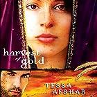 Harvest of Gold Hörbuch von Tessa Afshar Gesprochen von: Laural Merlington
