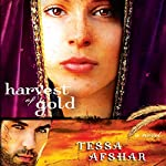 Harvest of Gold | Tessa Afshar