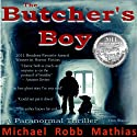 The Butcher's Boy (       UNABRIDGED) by Michael Robb Mathias Narrated by Don Stauffer