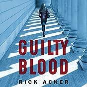 Guilty Blood | [Rick Acker]