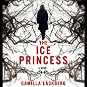 The Ice Princess | Camilla Läckberg, Steven T. Murray (translator)